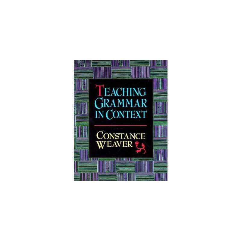 【预订】Teaching Grammar in Context 预订商品,需要1-3个月发货,非质量问题不接受退换货。