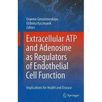 【预订】Extracellular ATP and Adenosine as Regulators of