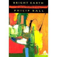 【预订】Bright Earth: Art and the Invention of Color