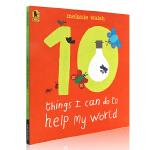 英文原版绘本 10 Things I Can Do to Help My World 我能为环保做的十件事 吴敏兰绘本