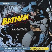 【预订】Batman: Knightfall: A BBC Full-Cast Radio Drama