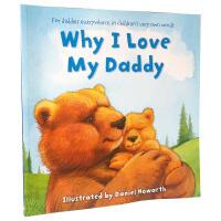 英文原版 低幼亲情绘本 Why I Love My daddy 为什么我爱爸爸 大开本 宝宝读物 英国畅销情商绘本 儿