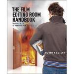 【预订】The Film Editing Room Handbook: How to Tame the