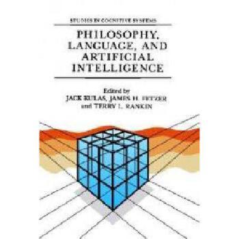 【预订】Philosophy, Language, and Artificial Intelligence: 美国库房发货,通常付款后3-5周到货!