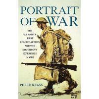 【预订】Portrait Of War: The U.S. Army'S First Combat