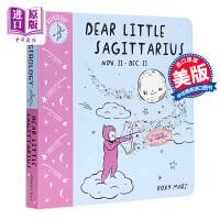 【中商原版】星座系列书 Dear Little Sagittarius (Brd) 亲爱的射手座 低幼亲子星座科普绘本