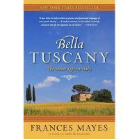 【预订】Bella Tuscany: The Sweet Life in Italy