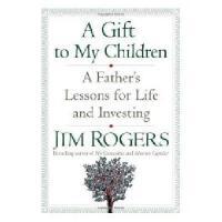 【现货】英文原版 投资大师罗杰斯给宝贝女儿的12封信 A Gift to My Children: A Father'