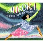 【预订】Aurora: A Tale of the Northern Lights