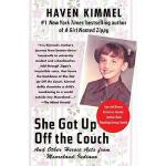 【预订】She Got Up Off the Couch: And Other Heroic Acts from