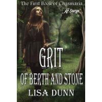 【预订】Grit of Berth and Stone: The First Book of Chasmaria