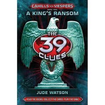 【预订】The 39 Clues: Cahills vs. Vespers Book 2: A King's 美国库房发货,通常付款后3-5周到货!