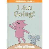 Elephant & Piggie Books: I Am Going! 小象小猪系列:马上就来 ISBN9781423