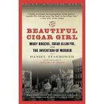 【预订】The Beautiful Cigar Girl: Mary Rogers, Edgar Allan