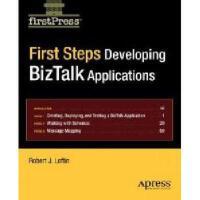 【预订】First Steps: Developing BizTalk Applications