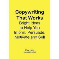 【预订】Copywriting That Works: Bright Ideas to Help You