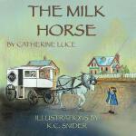 【预订】The Milk Horse