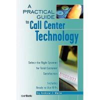 【预订】A Practical Guide to Call Center Technology: Select