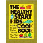 【预订】The Healthy Start Kids' Cookbook: Fun and Healthful Rec