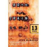 【预订】Born on a Train: Thirteen Stories