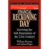 【预订】Financial Reckoning Day: Surviving the Soft