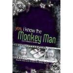 【预订】Yes, I Know the Monkey Man