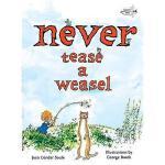【预订】Never Tease a Weasel Y9780375872853