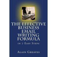 【预订】The Effective Business Email Writing Formula in 7 Easy