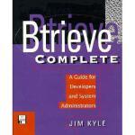 【预订】Btrieve Complete: A Guide for Developers and System