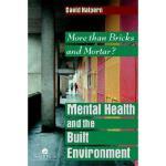 【预订】Mental Health and the Built Environment: