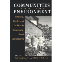 【预订】Communities and the Environment: Ethnicity, Gender