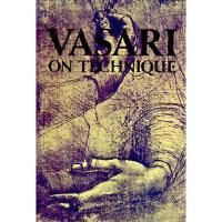 【预订】Vasari on Technique