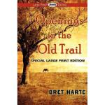 【预订】Openings in the Old Trail