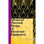 【预订】Advanced Thermal Design of Electronic Equipment