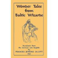 【预订】Wonder Tales from Baltic Wizards
