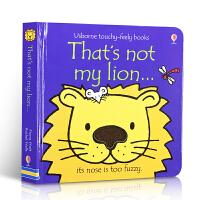 英文原版 That's Not My Lion 那不是我的狮子儿童趣味读物 幼儿启蒙亲子阅读触摸纸板书 Usborne