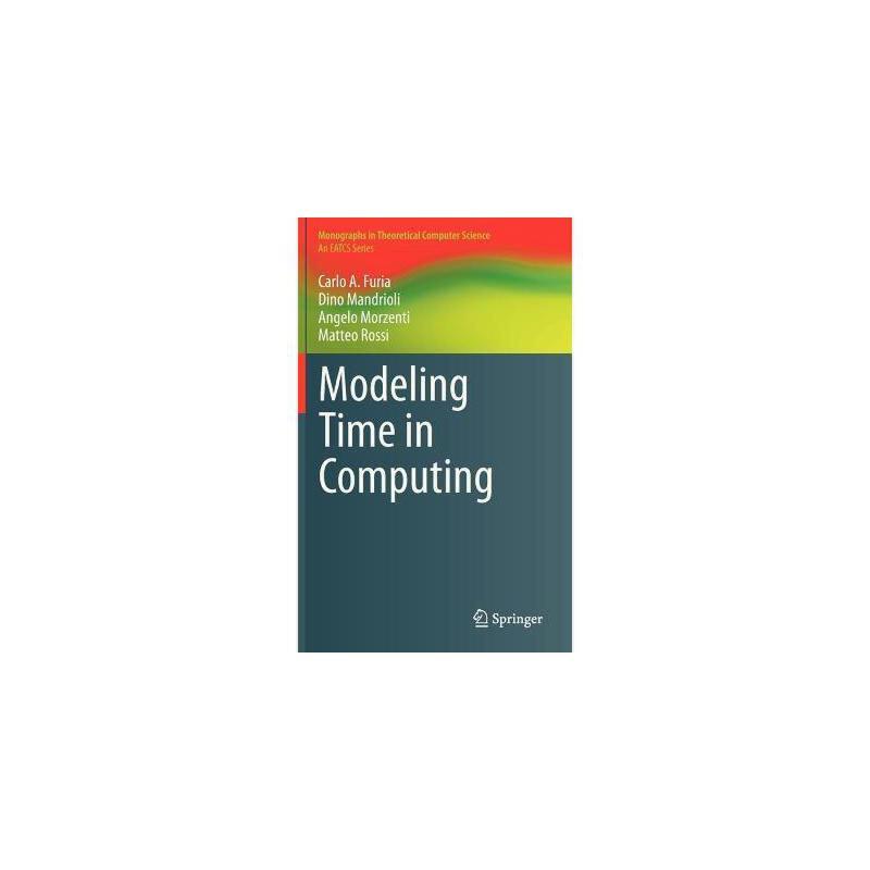【预订】Modeling Time in Computing 美国库房发货,通常付款后3-5周到货!