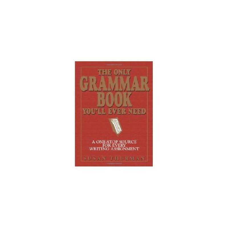 【现货】英文原版 The Only Grammar Book You'll Ever Need 你永远需要的语法书  平装*版 国营进口!品质保证!
