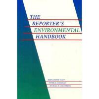 【预订】The Reporter's Environmental Handbook