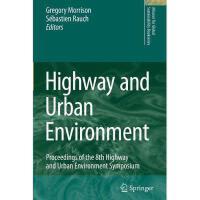 【预订】Highway and Urban Environment: Proceedings of the