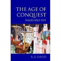 【预订】The Age of Conquest: Wales 1063-1415