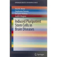 【预订】Induced Pluripotent Stem Cells in Brain Diseases: