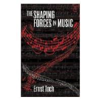 【预订】The Shaping Forces in Music