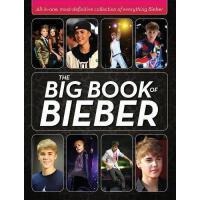 【预订】The Big Book of Bieber: All-In-One, Most-Definitive Col