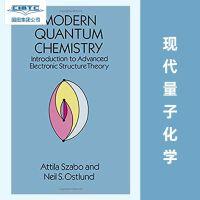 【预订】Modern Quantum Chemistry: Introduction to Advanced