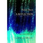 【预订】A Reflection: A Poet's Look Back at Growing Up in