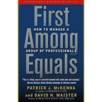 【预订】First Among Equals: How to Manage a Group of