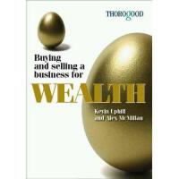 【预订】Buying and Selling a Business for Wealth