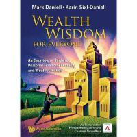【预订】Wealth Wisdom for Everyone: An Easy-To-Use Guide to