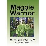 【预订】Magpie Warrior: The Magpie Odyssey IV